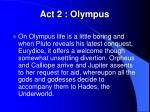 act 2 olympus