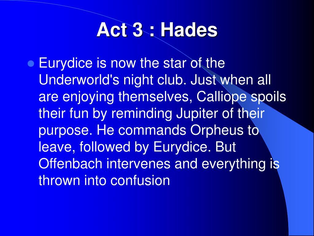 Act 3 : Hades