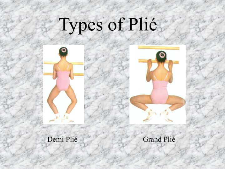 Types of Plié