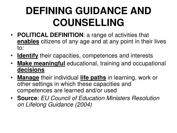 DEFINING GUIDANCE AND COUNSELLING