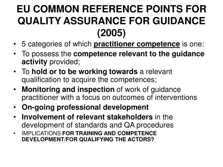 EU COMMON REFERENCE POINTS FOR QUALITY ASSURANCE FOR GUIDANCE (2005)