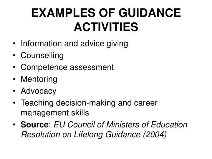 EXAMPLES OF GUIDANCE ACTIVITIES