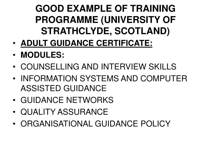 GOOD EXAMPLE OF TRAINING PROGRAMME (UNIVERSITY OF STRATHCLYDE, SCOTLAND)