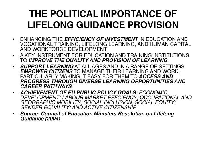 THE POLITICAL IMPORTANCE OF LIFELONG GUIDANCE PROVISION