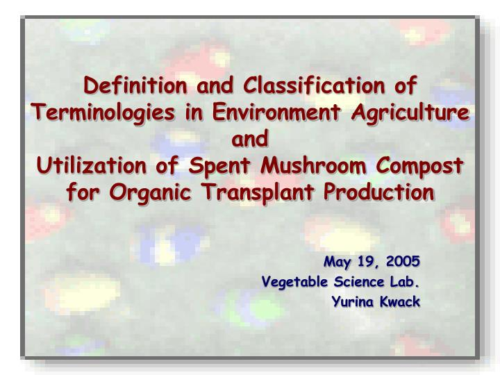 May 19 2005 vegetable science lab yurina kwack