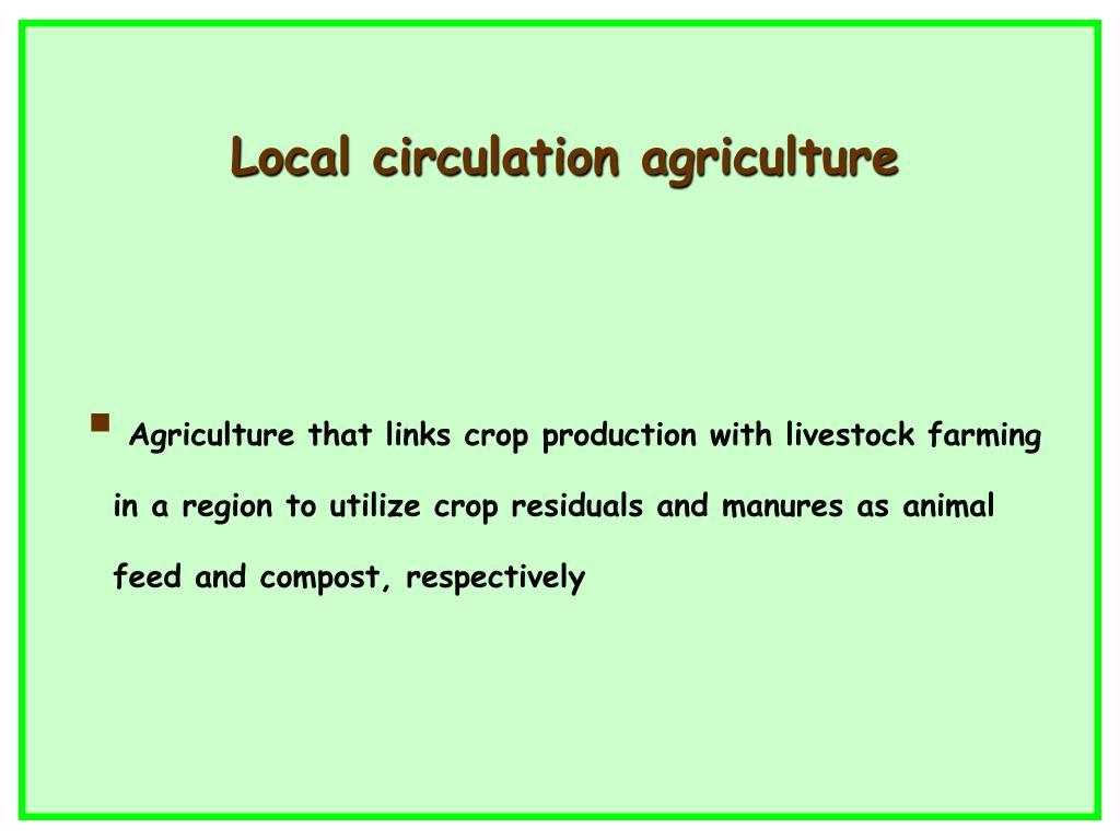 Local circulation agriculture