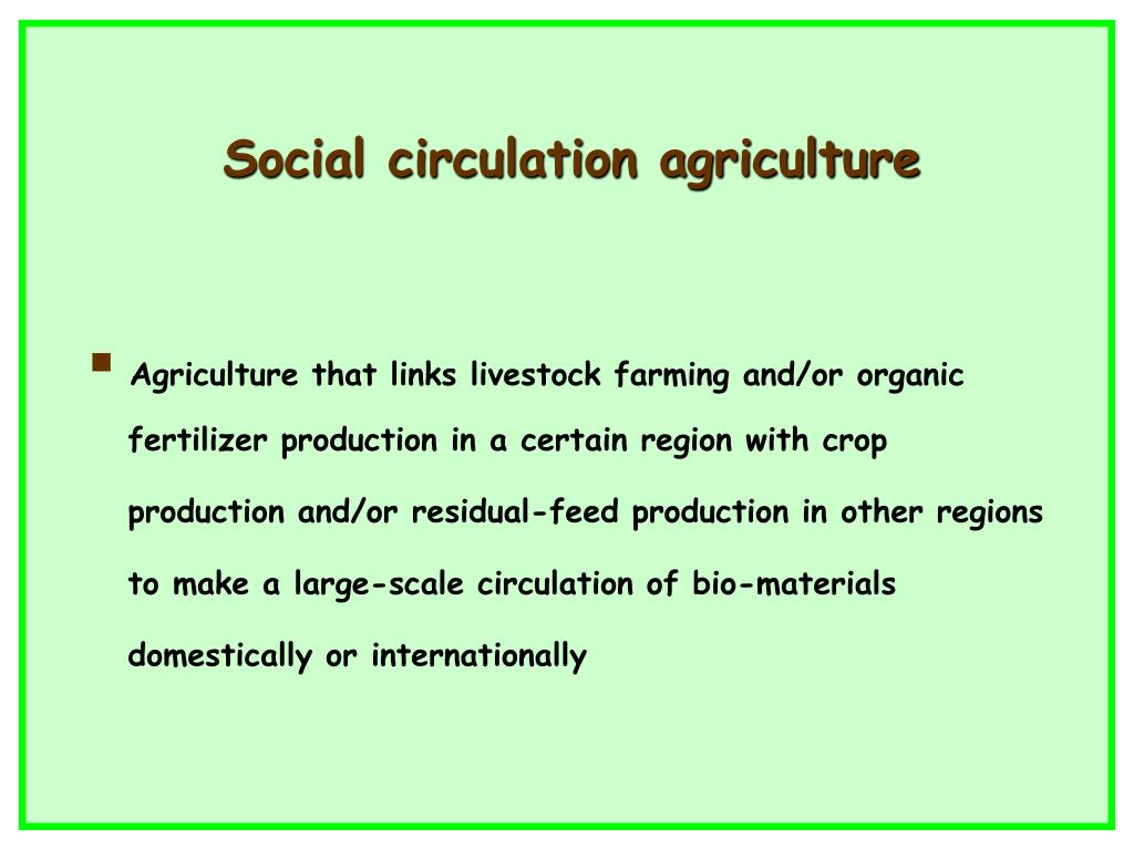 Social circulation agriculture
