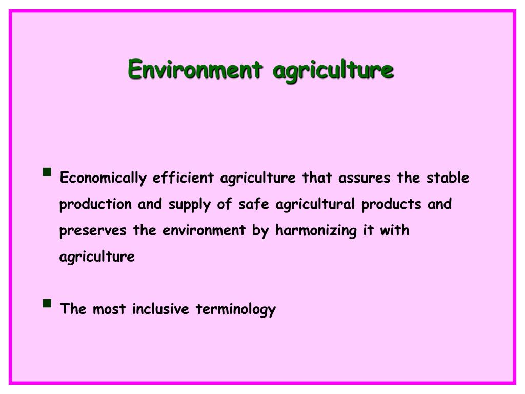 Environment agriculture