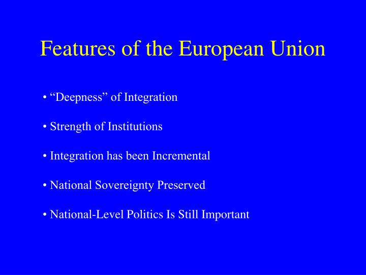 Features of the European Union