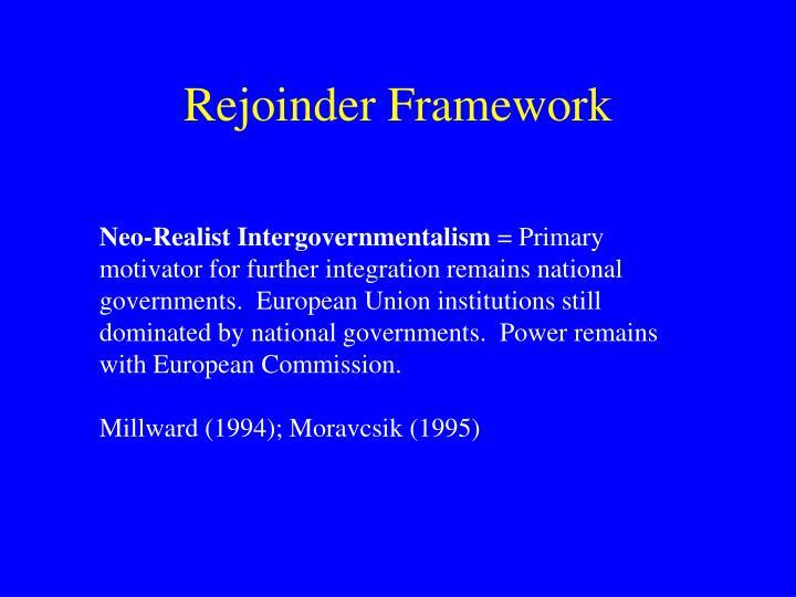 Rejoinder Framework