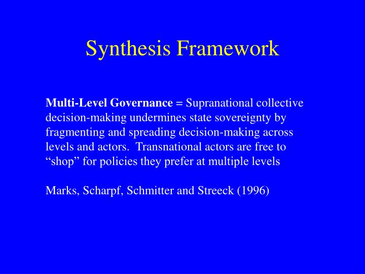 Synthesis Framework