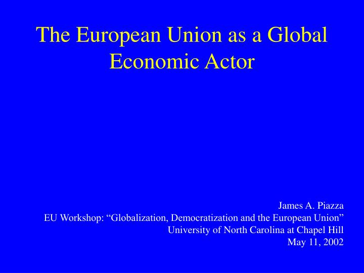 The european union as a global economic actor