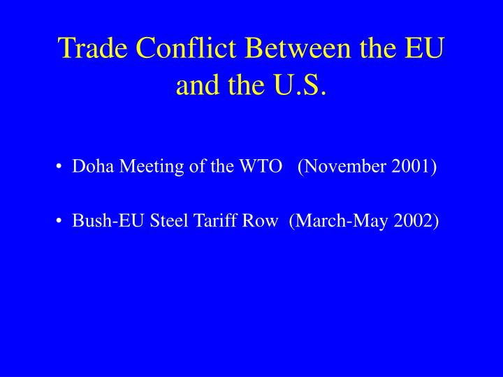 Trade Conflict Between the EU and the U.S.
