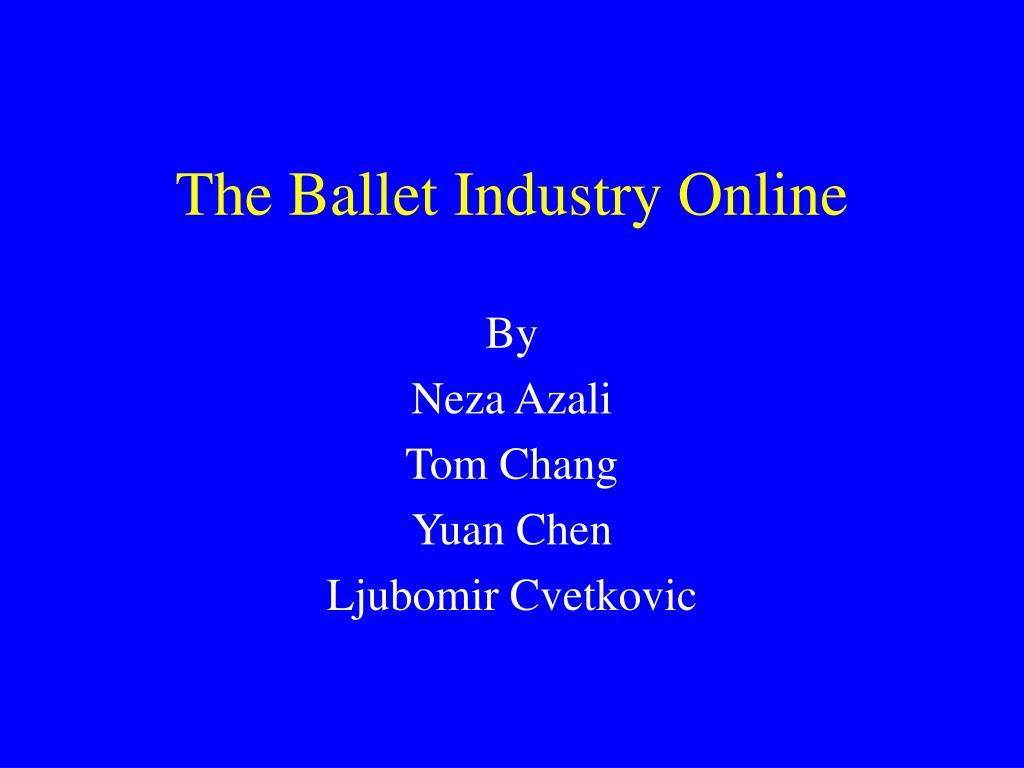 The Ballet Industry Online