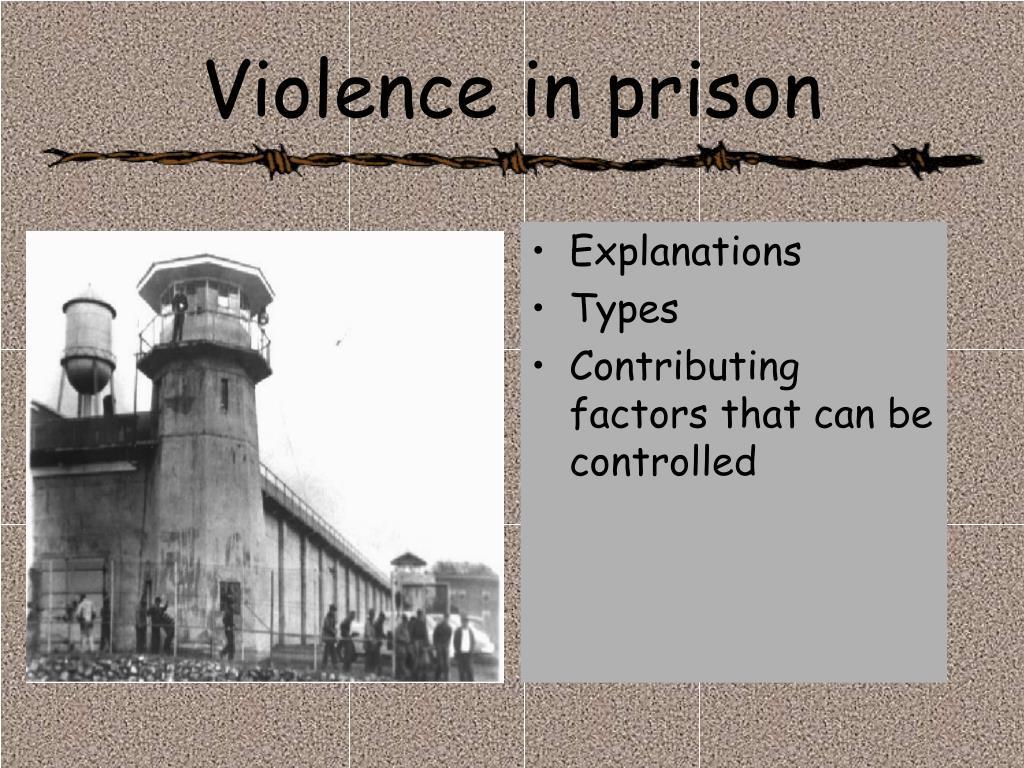 Violence in prison