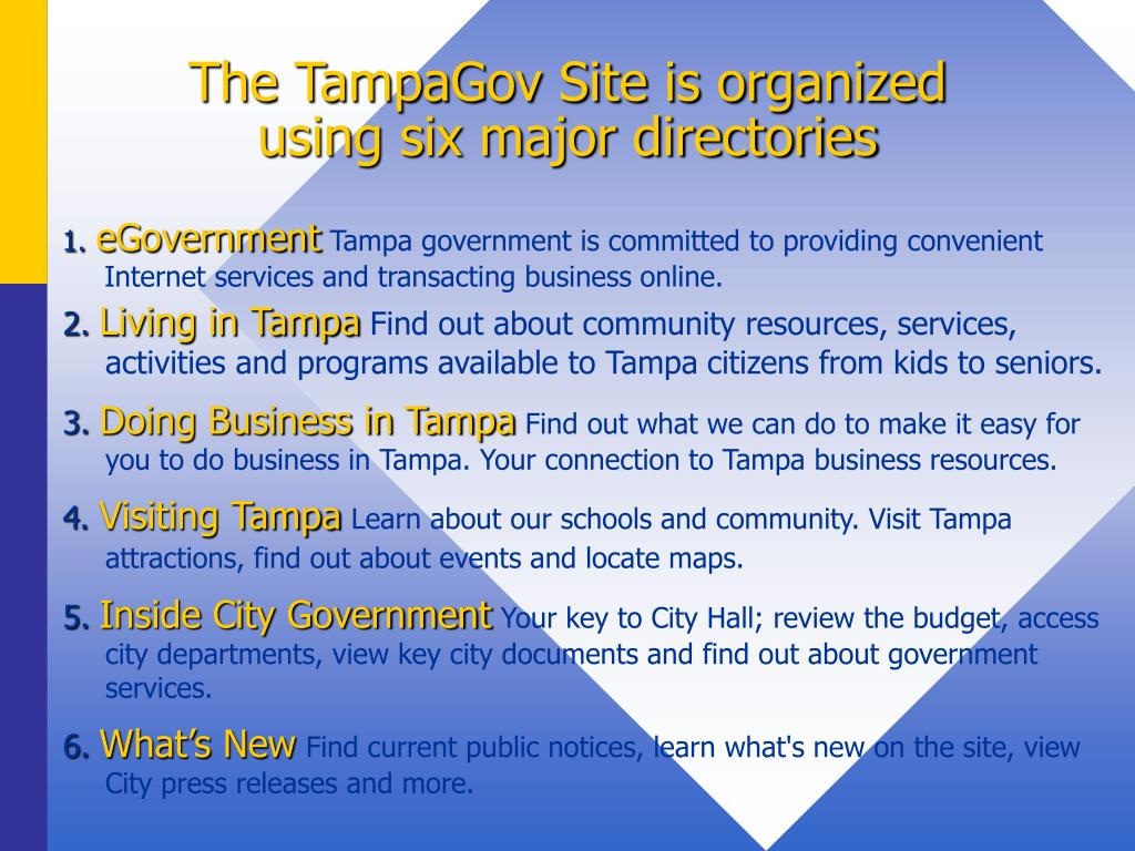 The TampaGov Site is organized using six major directories