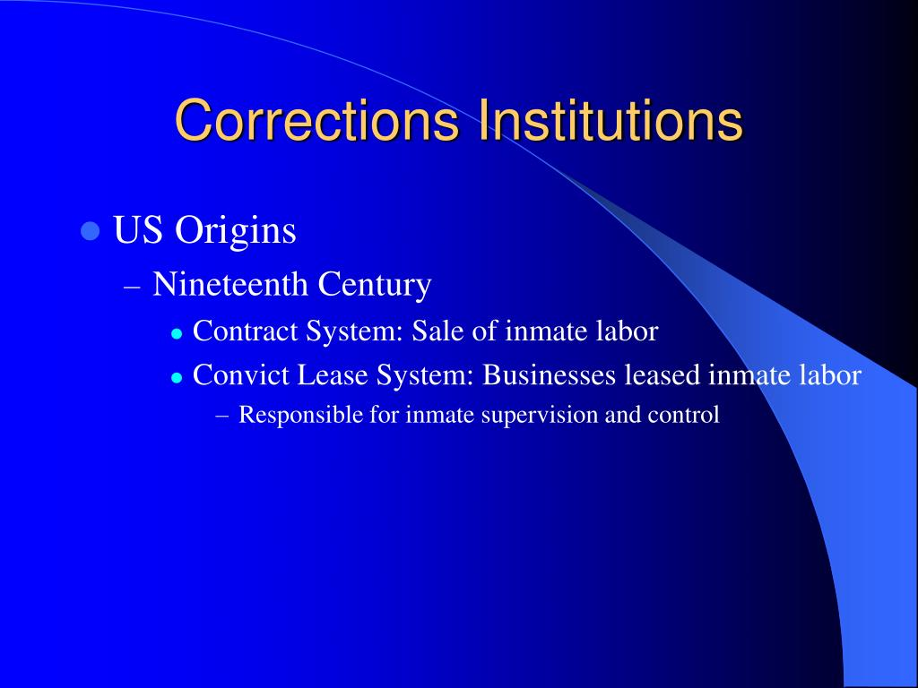 Corrections Institutions
