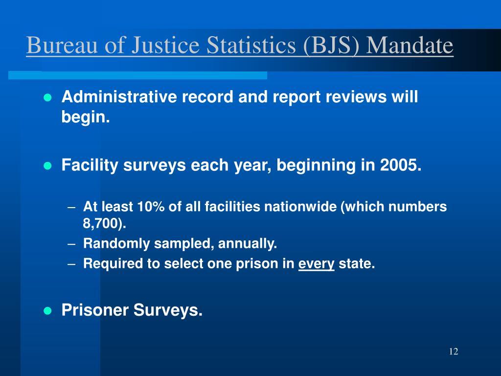 Bureau of Justice Statistics (BJS) Mandate