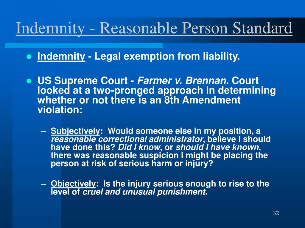Indemnity - Reasonable Person Standard
