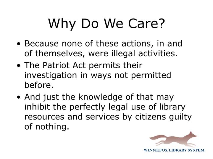 Because none of these actions, in and of themselves, were illegal activities.