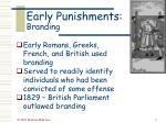 early punishments branding