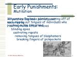 early punishments mutilation