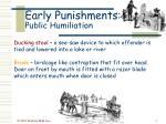 early punishments public humiliation