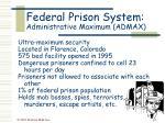 federal prison system administrative maximum admax