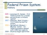 federal prison system history