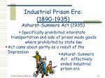 industrial prison era 1890 1935 ashurst sumners act 1935