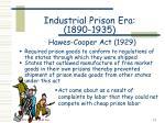 industrial prison era 1890 1935 hawes cooper act 1929