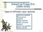 industrial prison era 1890 193527