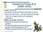 industrial prison era 1890 193529