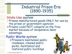 industrial prison era 1890 193530