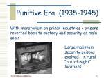 punitive era 1935 1945