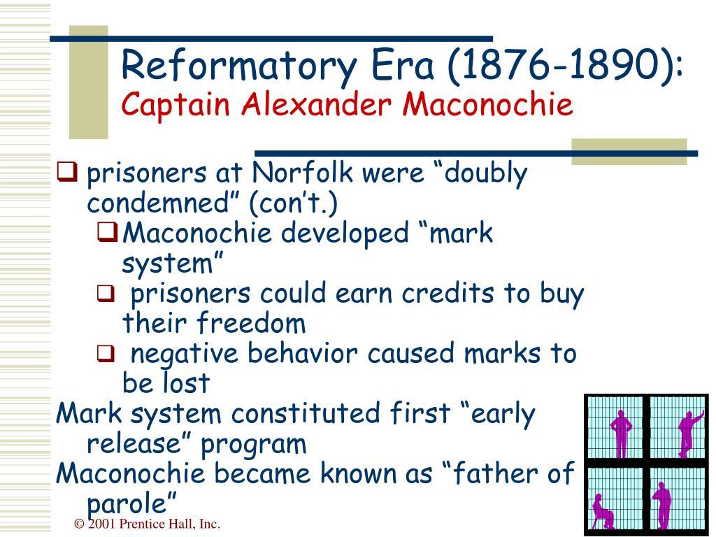 Reformatory Era (1876-1890):