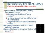 reformatory era 1876 1890 captain alexander maconochie18