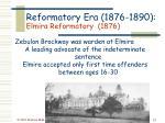 reformatory era 1876 1890 elmira reformatory 1876