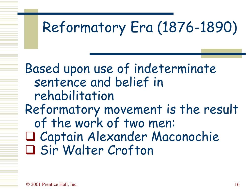 Reformatory Era (1876-1890)