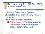 reformatory era 1876 1890 sir walter crofton