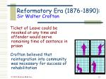 reformatory era 1876 1890 sir walter crofton22