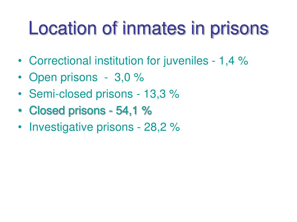 Location of inmates in prisons
