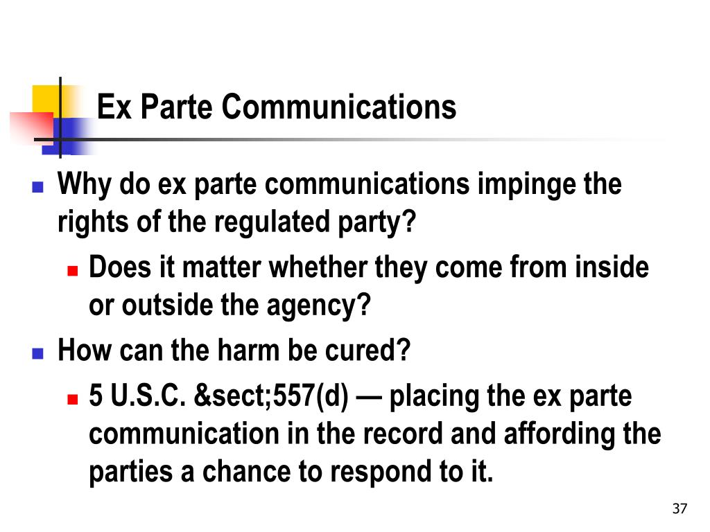 Ex Parte Communications