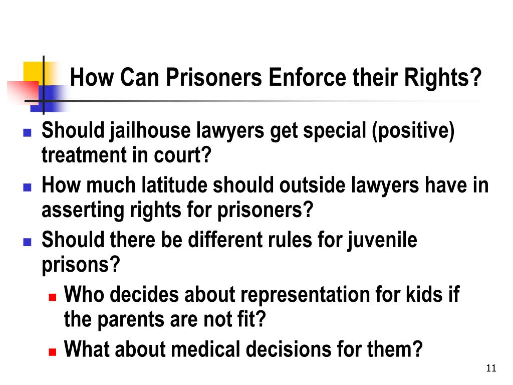 How Can Prisoners Enforce their Rights?