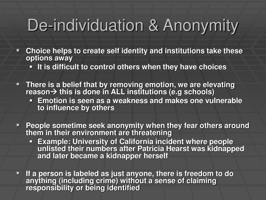 De-individuation & Anonymity