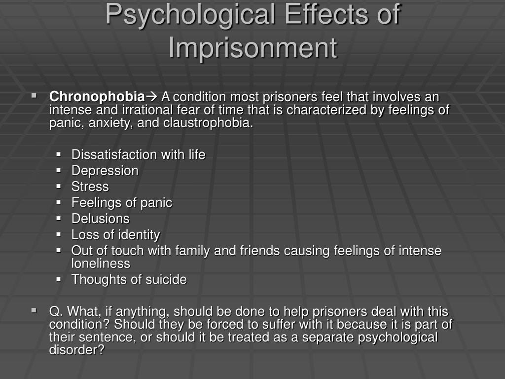 Psychological Effects of Imprisonment