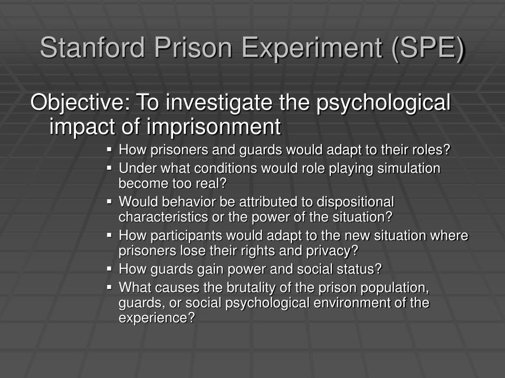 Stanford Prison Experiment (SPE)