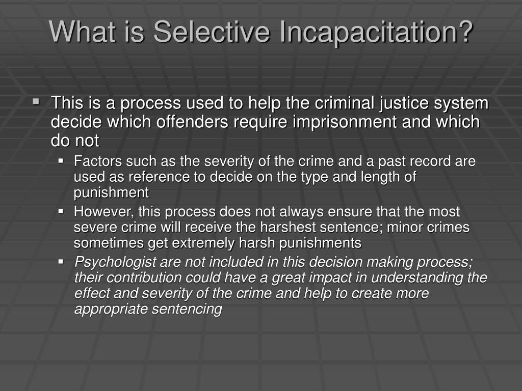 What is Selective Incapacitation?