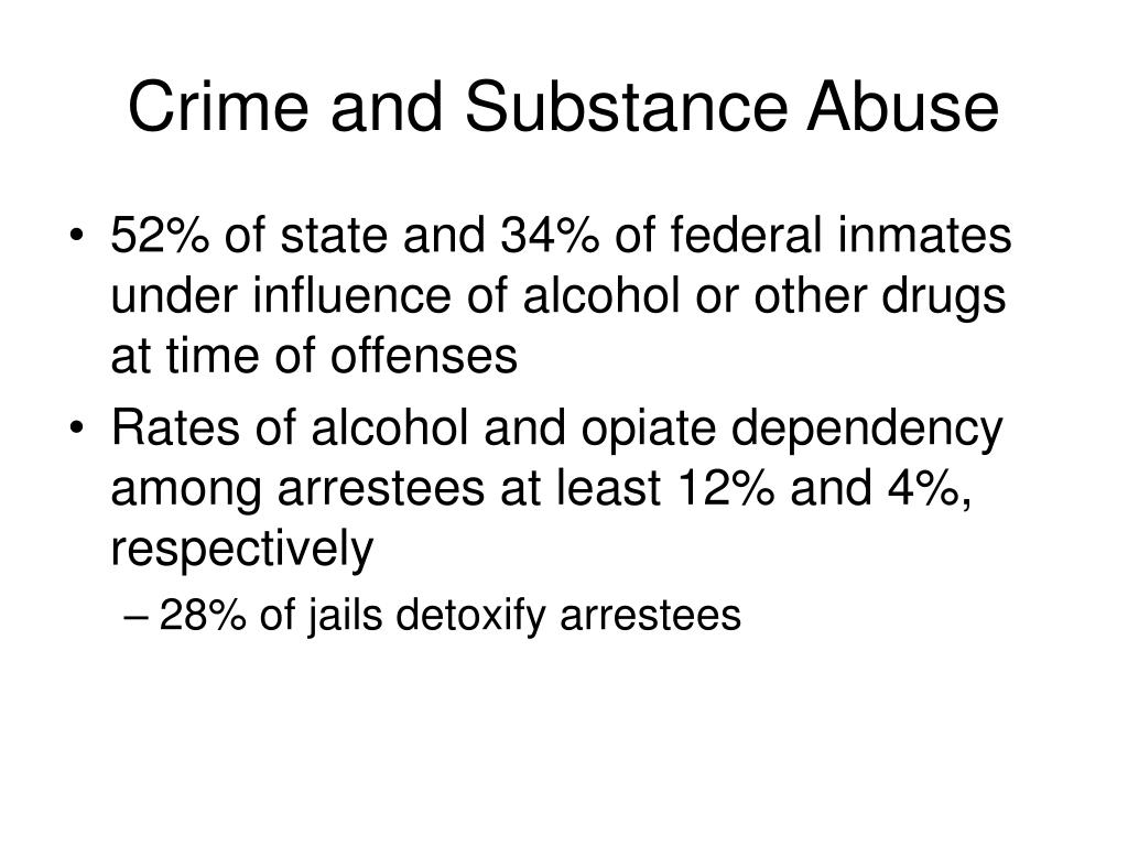Crime and Substance Abuse