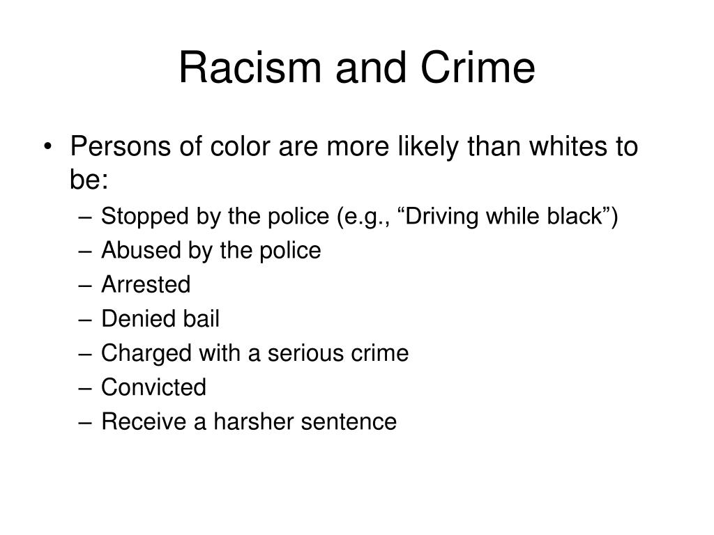 Racism and Crime